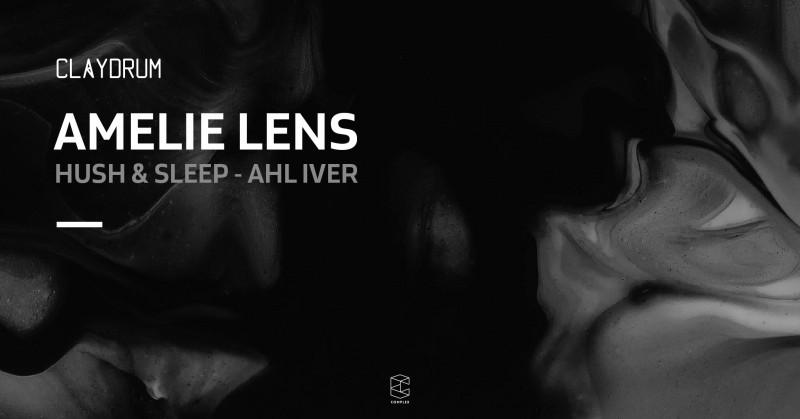 Claydrum x Hush & Sleep w/ Amelie Lens