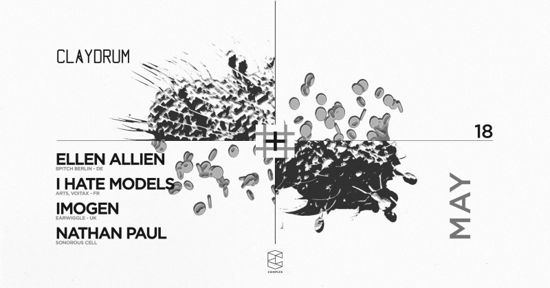 Claydrum / Ellen Allien / I Hate Models / Imogen / Nathan Paul