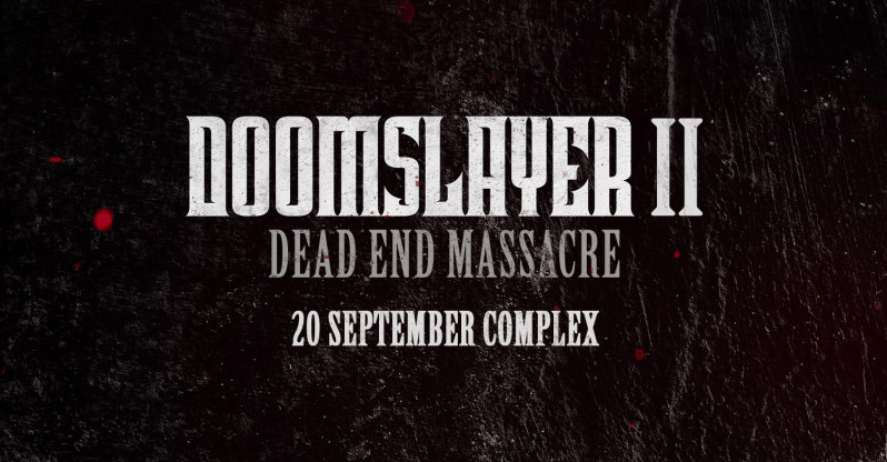 Doomslayer ll - Dead End Massacre