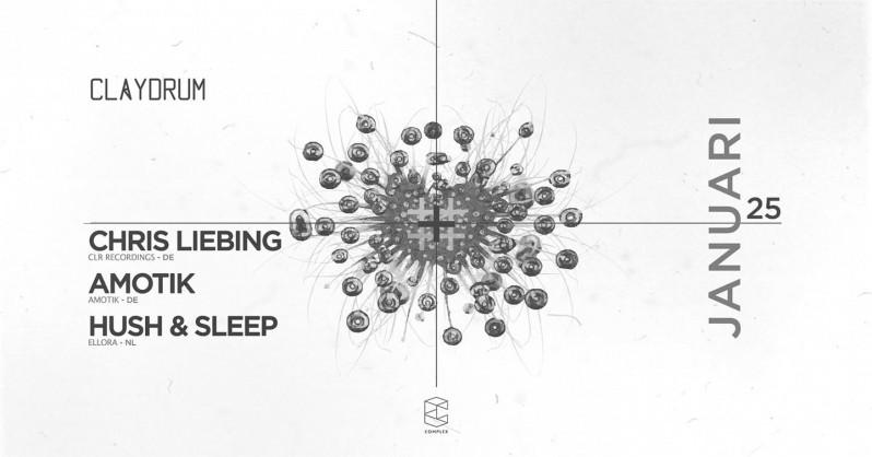 Claydrum / Hush & Sleep invites Chris Liebing 3 hr set